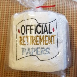 Official Retirement Papers – Embroidered Toilet Paper